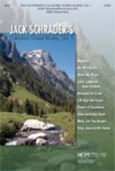 Jack Schrader's Collected Choral Works