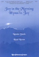 Joy In The Morning With Hymn To Joy