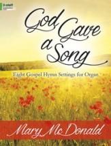 GOD GAVE A SONG