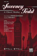 Sweeney Todd: A Choral Medley