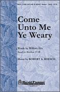 Come Unto Me Ye Weary