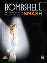 Bombshell: The New Marilyn Musical From