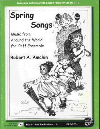 Spring Songs From Around The World