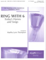 Ring With 6: Today's Hymns & Songs