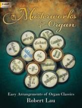 Masterworks for Organ