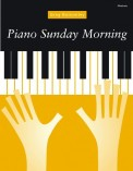 Piano Sunday Morning