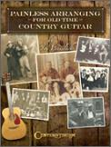 Painless Arranging For Old Time Country