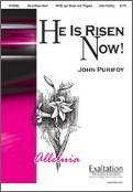 He Is Risen Now