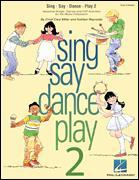 SING SAY DANCE PLAY 2