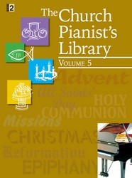 The Church Pianist's Library Vol 5
