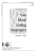 Most Living Moment, The