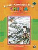 Games Children Sing China (Bk/Cd)