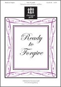 Ready To Forgive