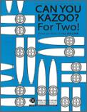 Can You Kazoo For Two