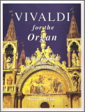 Vivaldi For The Organ