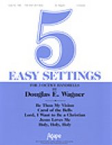 Five Easy Settings