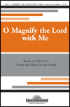 O Magnify The Lord With Me