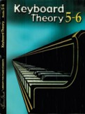 Keyboard Theory Bk 5-6