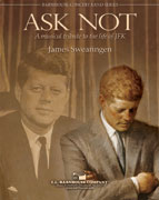 Ask Not (A Musical Tribute To Jfk)