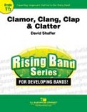 Clamor Clang Clap & Clatter