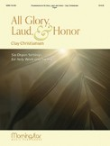 All Glory Laud & Honor