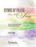Hymns of Praise Then Let Us Sing