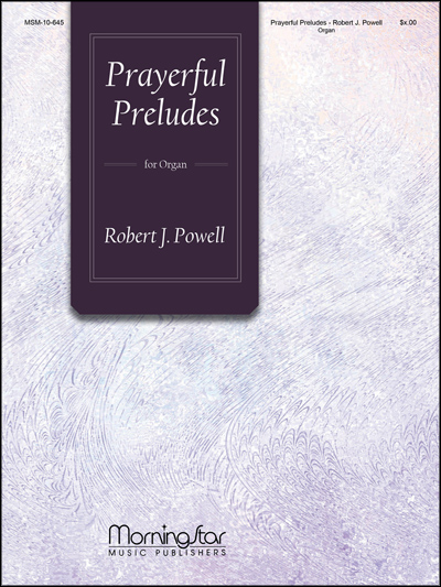 PRAYERFUL PRELUDES
