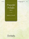 Prayerful Preludes Set 6