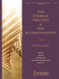 Five Chorale Preludes & Free Accomps