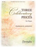 Three Celebratory Pieces