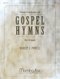 Three Postludes of Gospel Hymns