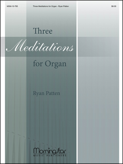 Three Meditations For Organ