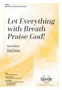 Let Everything With Breath Praise God
