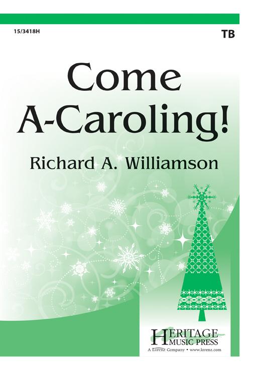 Come A-Caroling!