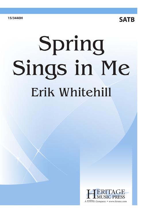 Spring Sings in Me