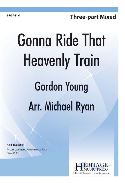 Gonna Ride That Heavenly Train