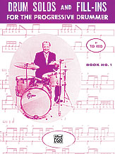 Drum Solos and Fill-Ins Bk 1