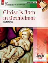 Christ Is Born in Bethlehem - Organ/Handbell Score