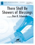 There Shall Be Showers of Blessings