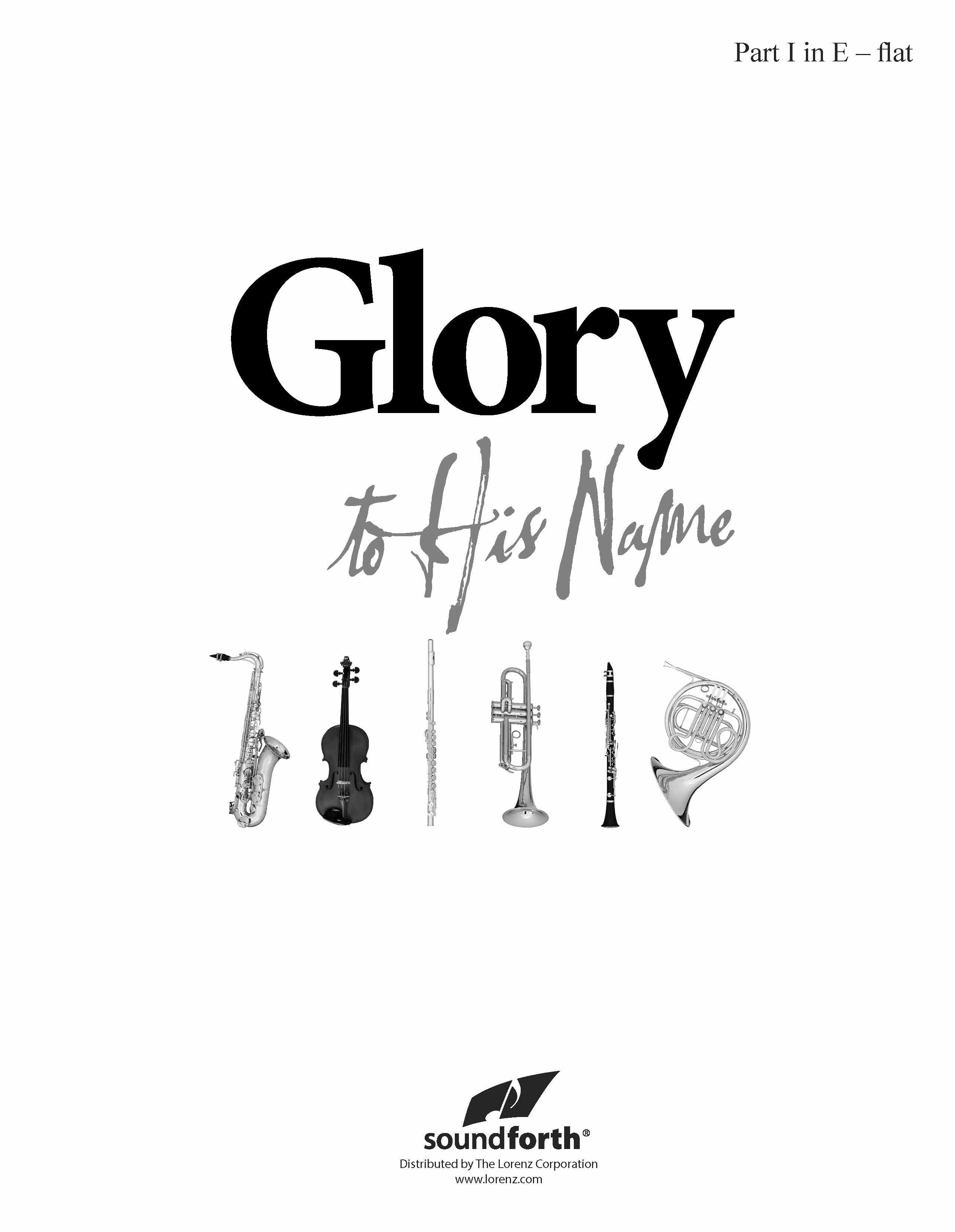 Glory to His Name - Part 1 in E-flat