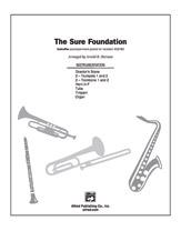 The Sure Foundation: 1st Trombone