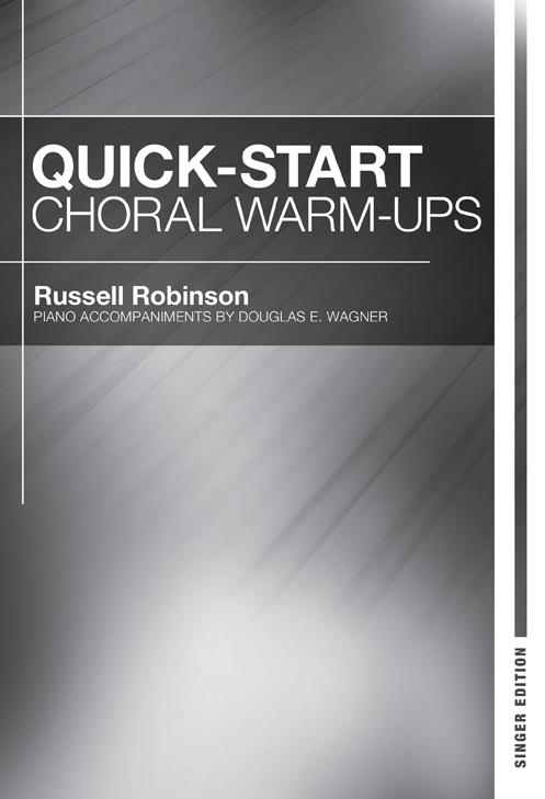 Quick Start Choral Warm-Ups - Singer Edition