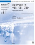 Dreamscape On Still Still Still