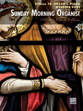 Sunday Morning Organist Vol 10