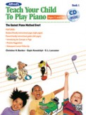 Teach Your Child To Play Piano Bk 1