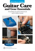 Guitar Care and Gear Essentials