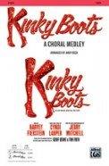 Kinky Boots (Choral Medley)