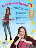 Girl's Ukulele Method 1 W/CD