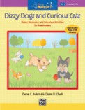 Dizzy Dogs and Curious Cats (Bk/Cd)