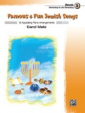 Famous and Fun Jewish Songs Bk 3